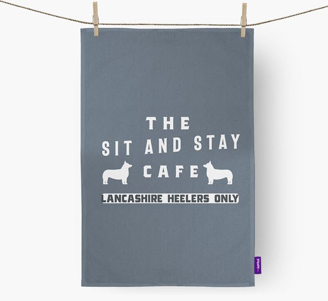 'The Sit And Stay Cafe'  - Personalized Lancashire Heeler Dish Towel