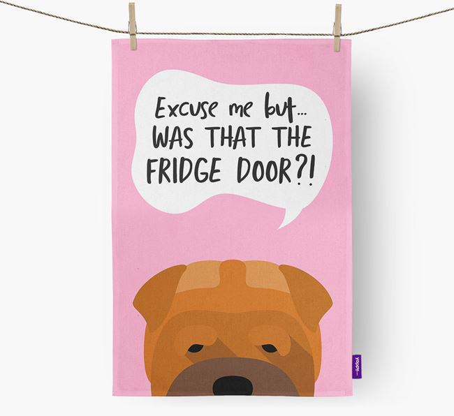 '...Was That The Fridge Door?!' - Personalized Shar Pei Dish Towel