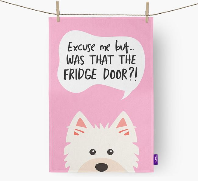 '...Was That The Fridge Door?!' - Personalized West Highland White Terrier Dish Towel