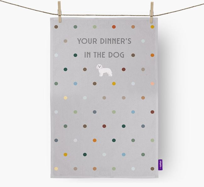 'Your Dinner's in The Dog' - Dish Towel with Terri-Poo Icon