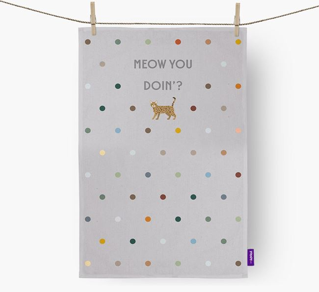 'Meow You Doin'?' - Tea towel with Cat Icon