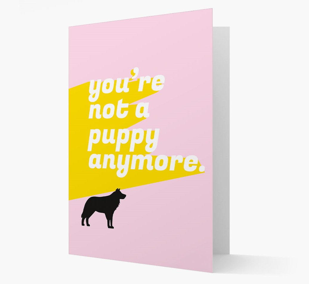 'You're not a puppy anymore' Card with Border Collie Silhouette