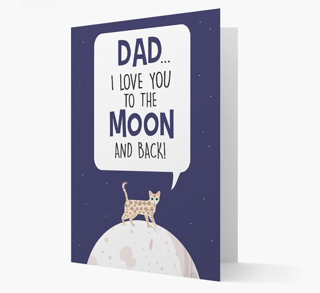 'Dad, I Love You to the Moon and Back' - Personalized Bengal Card