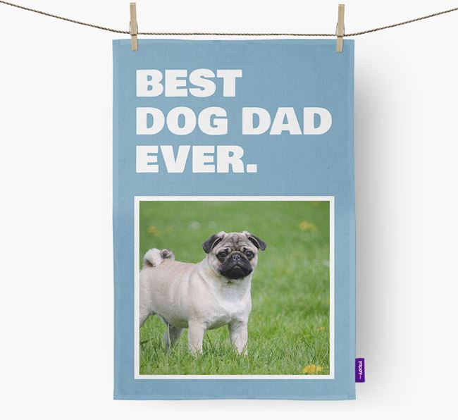 'Best Dog Dad Ever' - Personalized Pug DIsh Towel