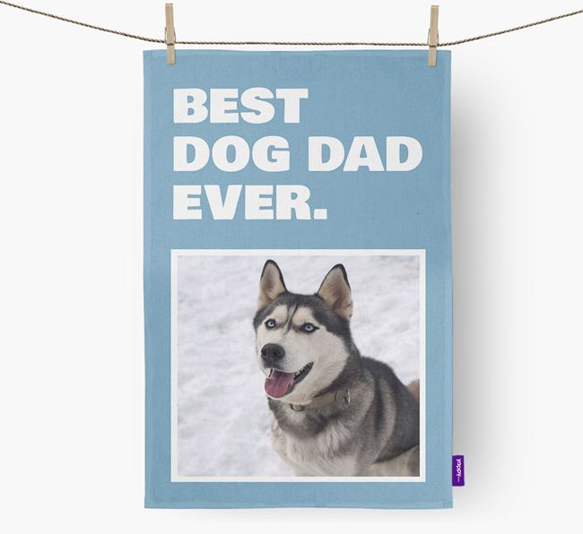 'Best Dog Dad Ever' - Personalized Siberian Husky DIsh Towel