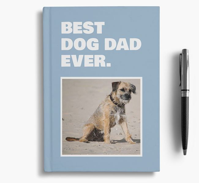 'Best Dog Dad Ever' - Personalized Border Terrier Notebook