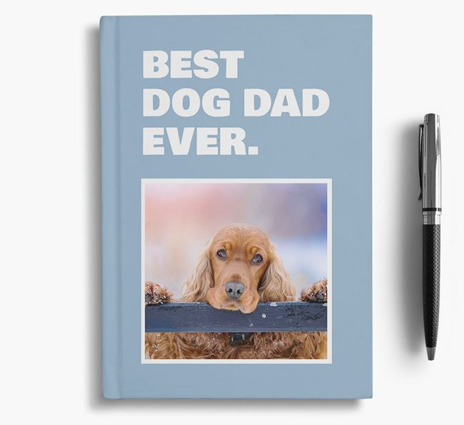 'Best Dog Dad Ever' - Personalized Cocker Spaniel Notebook