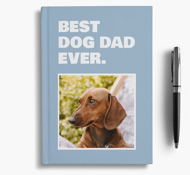 'Best Dog Dad Ever' - Personalized Dachshund Notebook