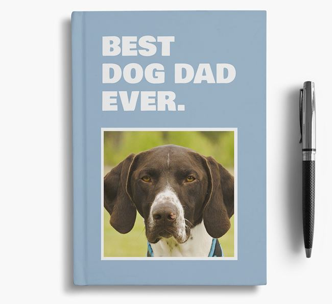 'Best Dog Dad Ever' - Personalized German Shorthaired Pointer Notebook