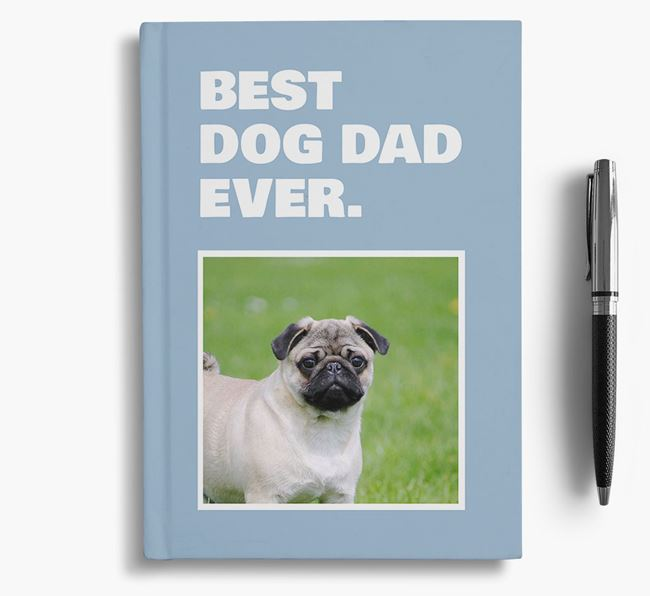 'Best Dog Dad Ever' - Personalized Pug Notebook