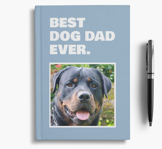 'Best Dog Dad Ever' - Personalized Rottweiler Notebook