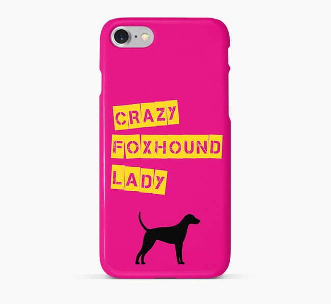 Phone Case 'Crazy Foxhound Lady