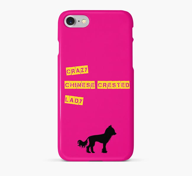 Phone Case 'Crazy Chinese Crested Lady