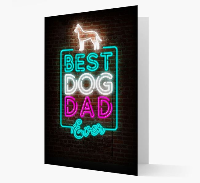 'Neon Best Dog Dad Ever' - American Hairless Terrier Card