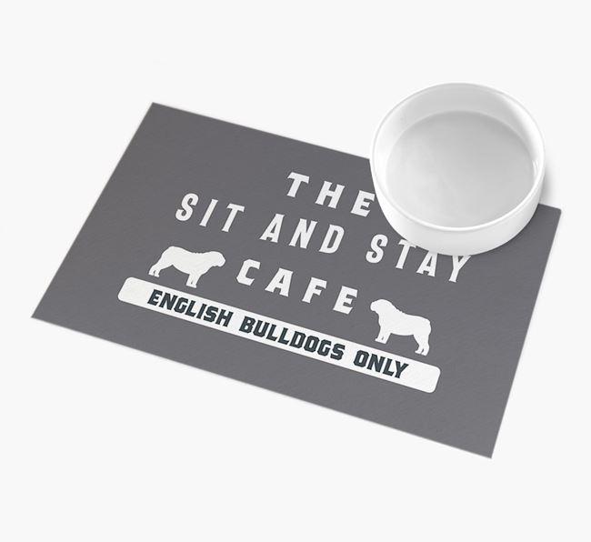 'Sit and Stay Cafe' - Personalised English Bulldog Feeding Mat