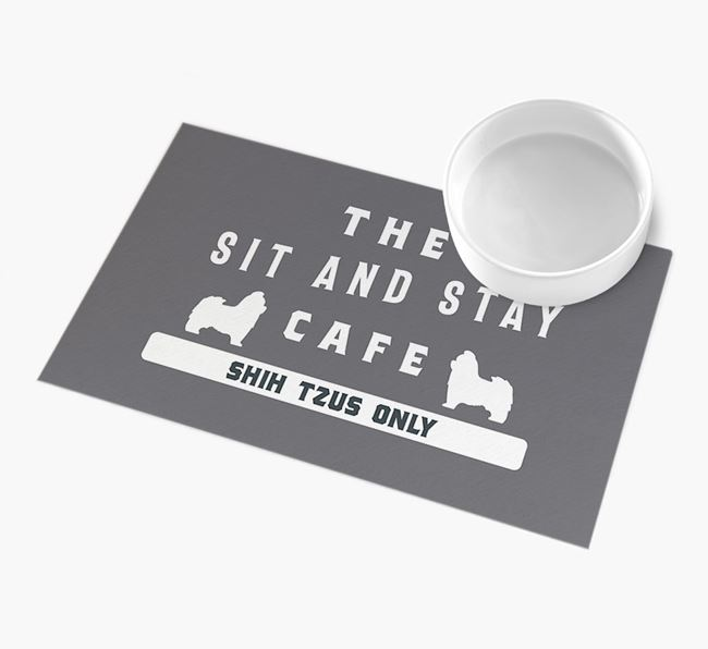 'Sit and Stay Cafe' - Personalised Shih Tzu Feeding Mat