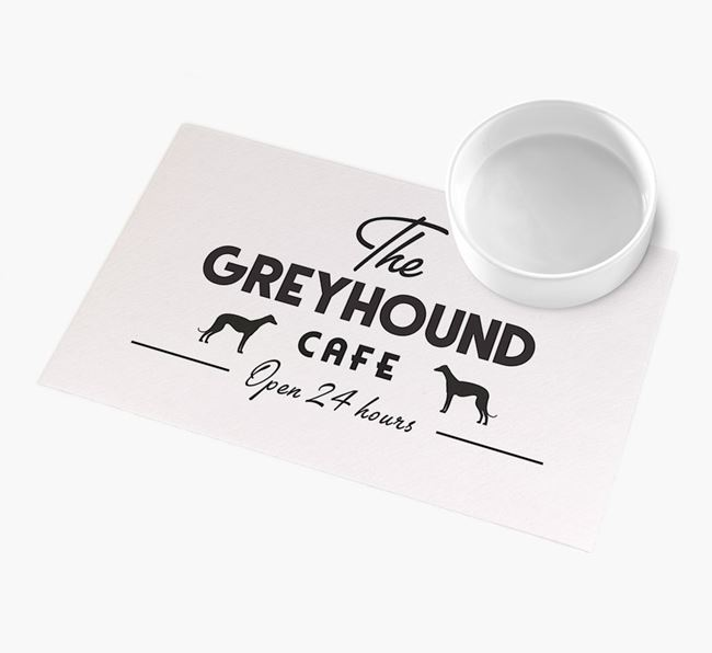 'The Greyhound Cafe' - Personalised Greyhound Feeding Mat