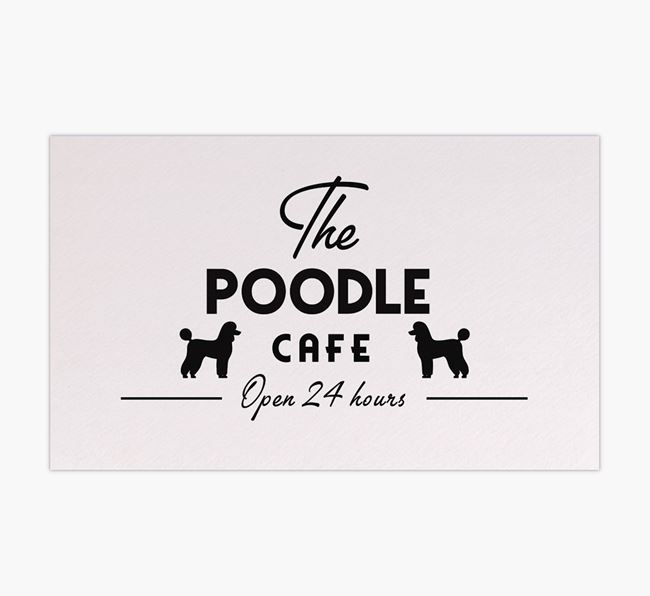 'The Poodle Cafe' - Personalised Poodle Feeding Mat