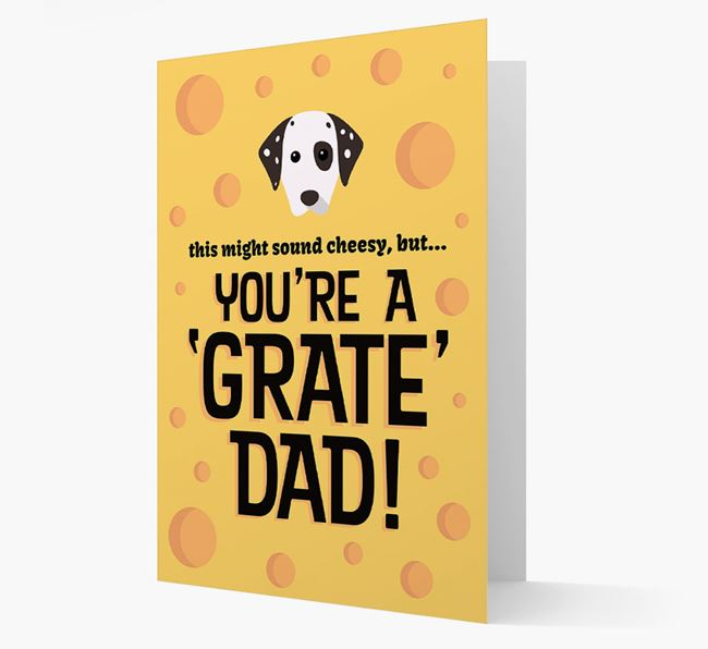 'You're A 'Grate' Dad!' - Personalized Dog Card
