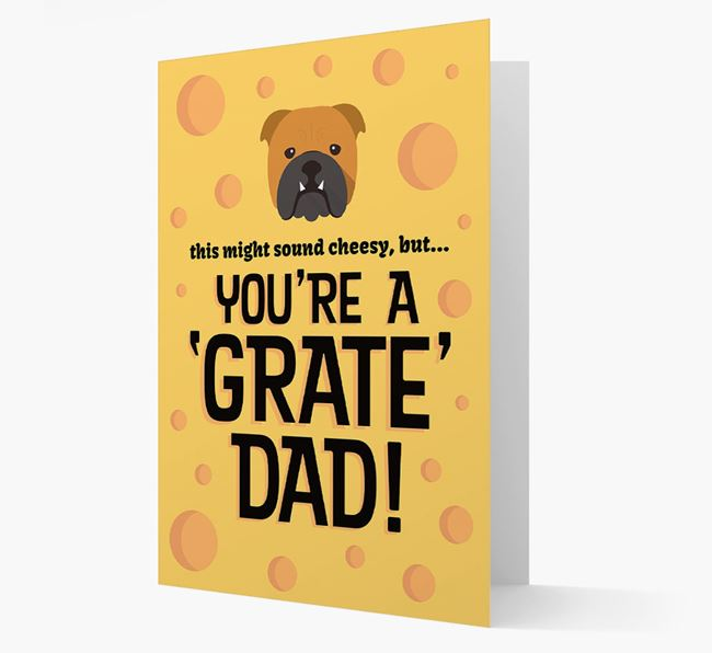 'You're A 'Grate' Dad!' - Personalized English Bulldog Card