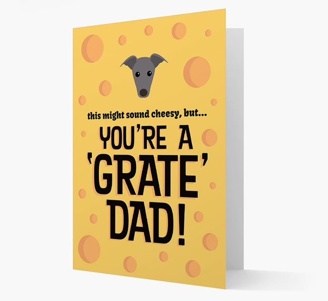 'You're A 'Grate' Dad!' - Personalized Greyhound Card