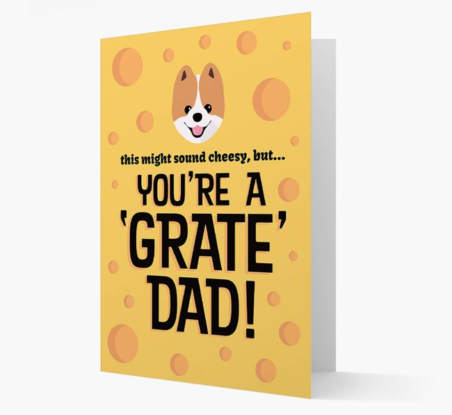 'You're A 'Grate' Dad!' - Personalized Pomeranian Card