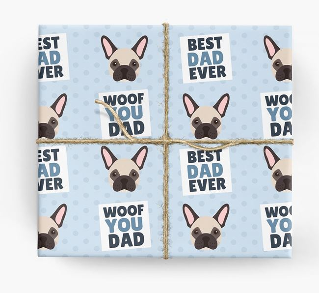 'Woof You Dad' - Personalized French Bulldog Wrapping Paper