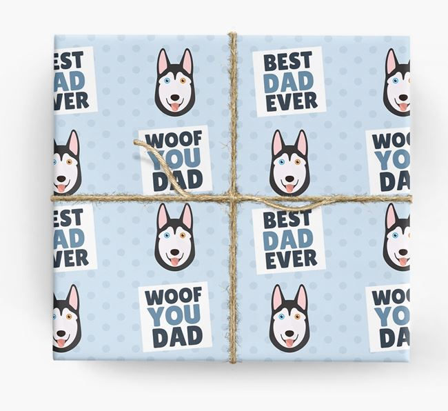 'Woof You Dad' - Personalized Siberian Husky Wrapping Paper