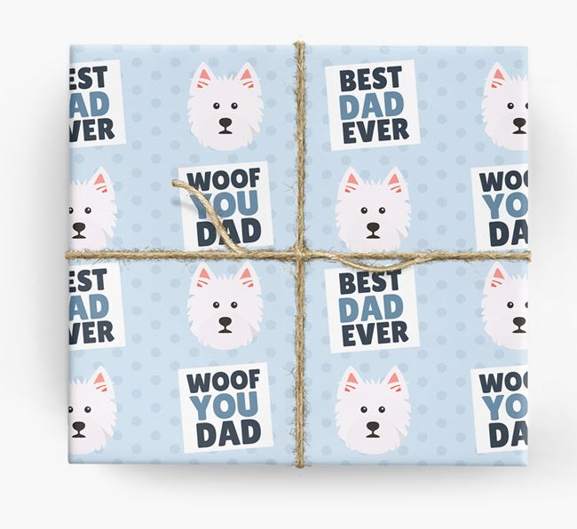 'Woof You Dad' - Personalized West Highland White Terrier Wrapping Paper