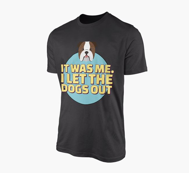 'It Was Me...' - Personalised English Bulldog Adult T-Shirt