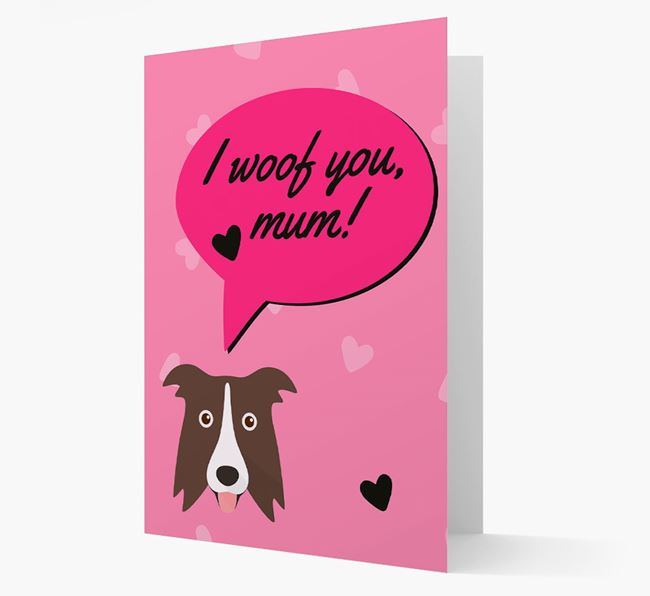 'I woof you, mum!' Card with Border Collie Icon