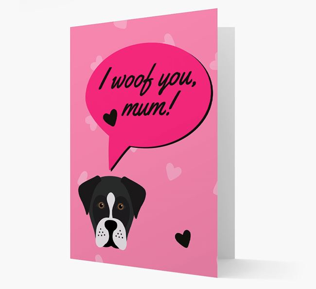 'I woof you, mum!' Card with Boxador Icon