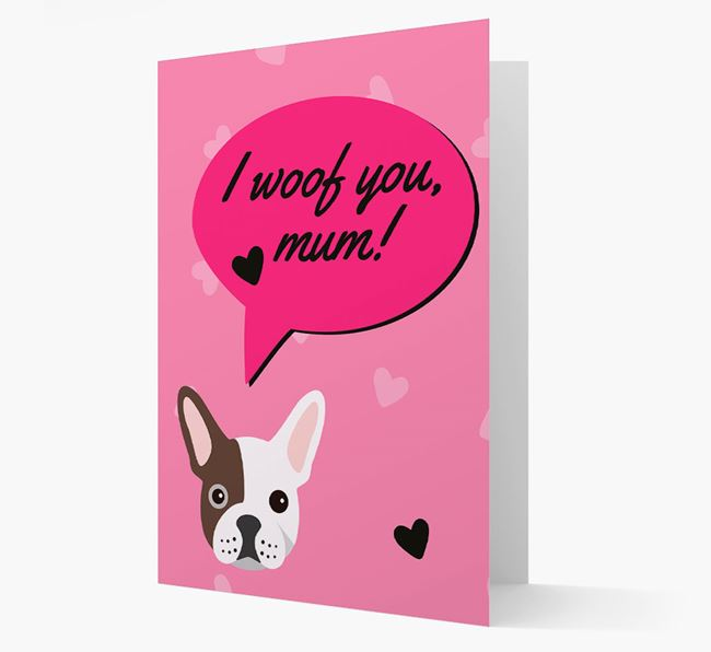 'I woof you, mum!' Card with Frenchie Icon