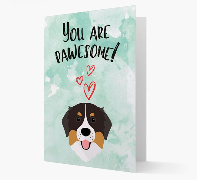 'You are pawesome!' Card with Bernese Icon