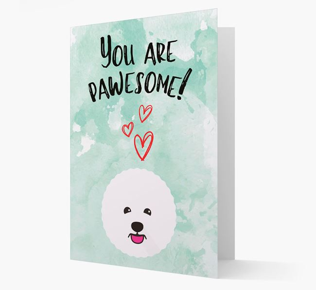'You are pawesome!' Card with Bichon Frise Icon