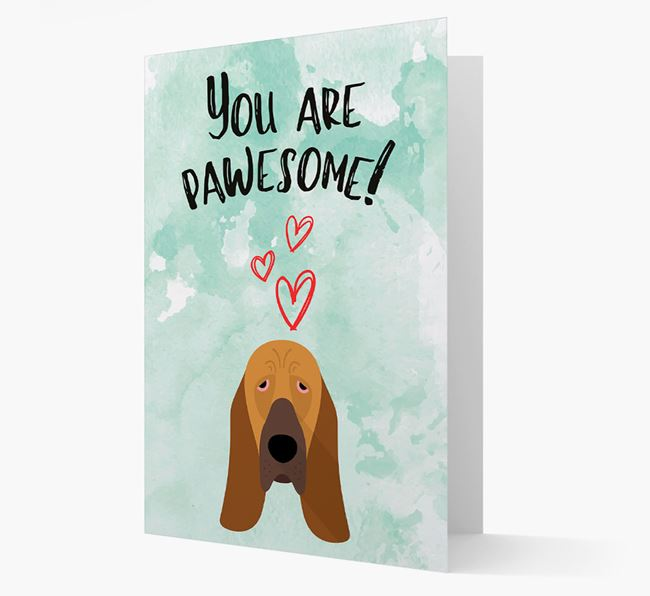 'You are pawesome!' Card with Bloodhound Icon