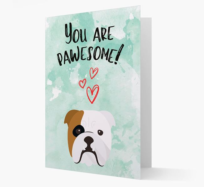 'You are pawesome!' Card with Bulldog Icon