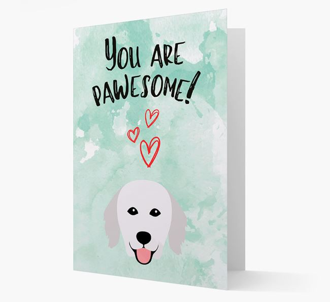 'You are pawesome!' Card with Kuvasz Icon