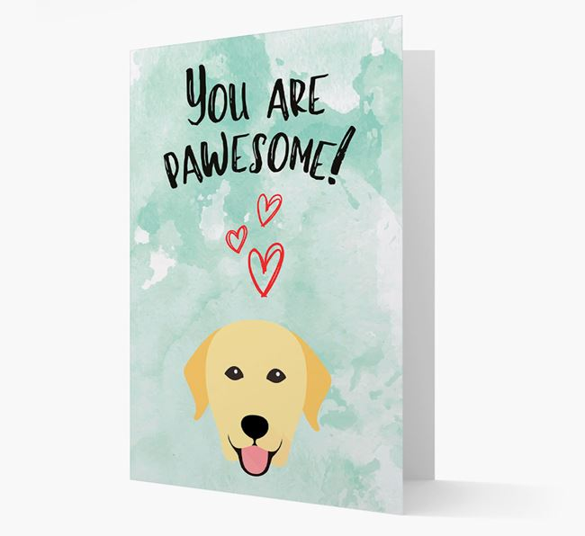 'You are pawesome!' Card with Labrador Icon