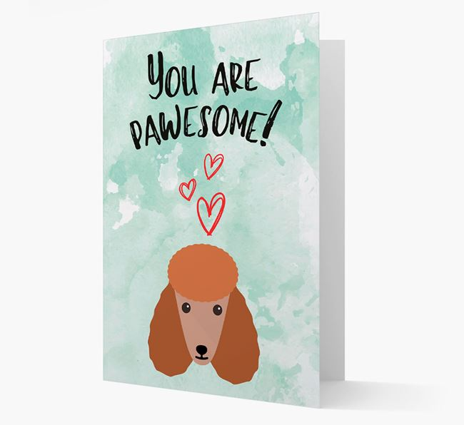 'You are pawesome!' Card with Poodle Icon