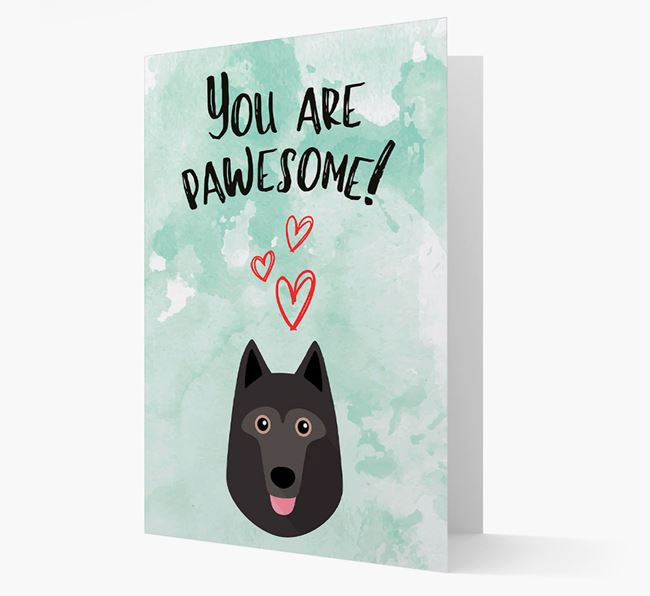 'You are pawesome!' Card with Schipperke Icon