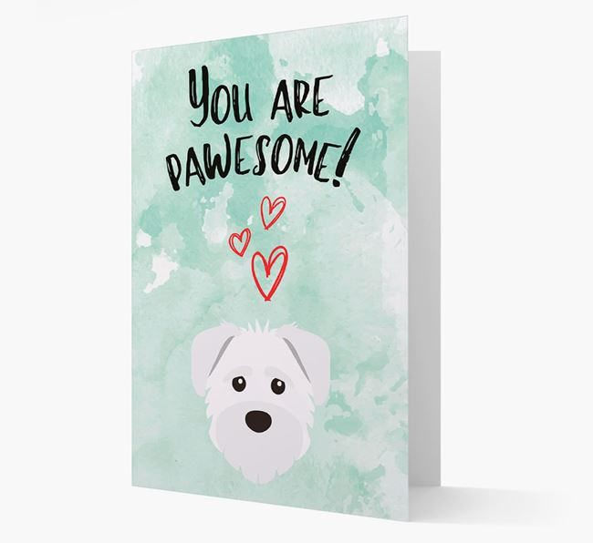'You are pawesome!' Card with Schnoodle Icon