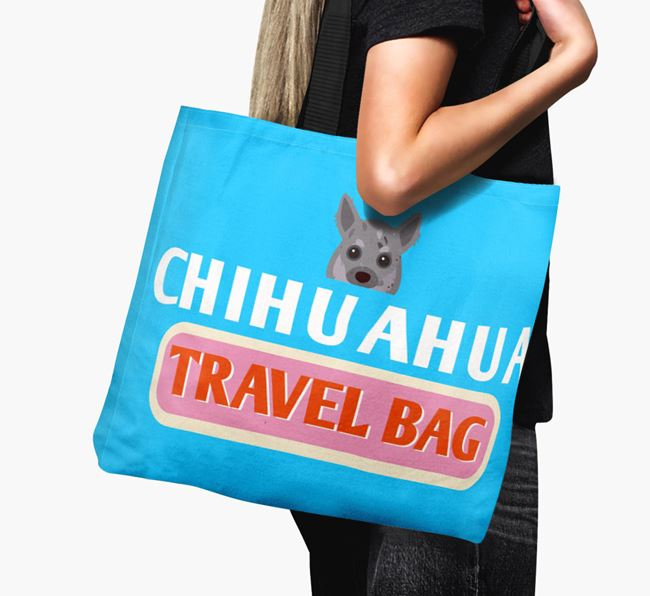'Chihuahua Travel Bag' - Personalized Canvas Bag