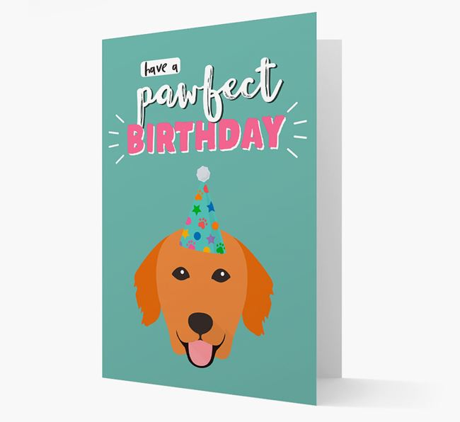'Have A Pawfect Birthday' - Personalised Golden Retriever Card