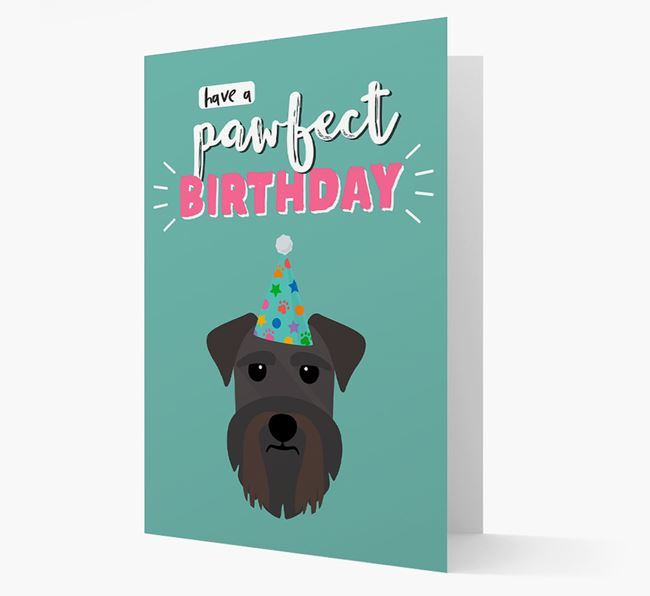 'Have A Pawfect Birthday' - Personalised Schnauzer Card
