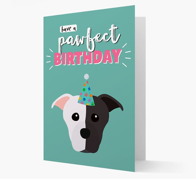 'Have A Pawfect Birthday' - Personalized Staffordshire Bull Terrier Card