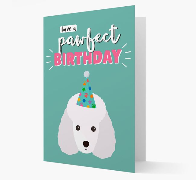 'Have A Pawfect Birthday' - Personalized Toy Poodle Card