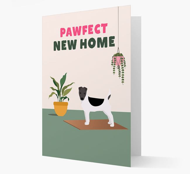 'Pawfect New Home' - Personalized Fox Terrier Card