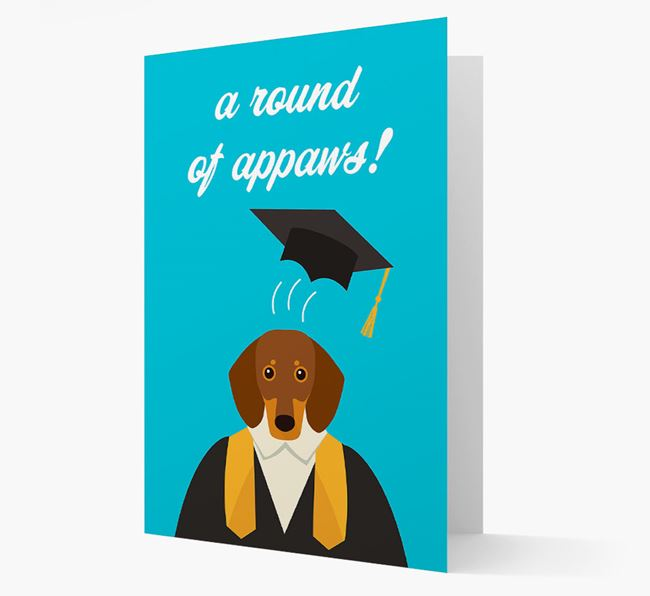 'A Round of Appaws!' - Personalized Dachshund Card