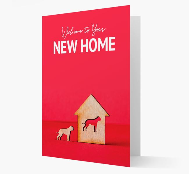 'Welcome to You New Home' - American Bulldog Card